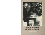 Black writers in New England : a bibliography, with biographical notes, of books by and about Afro-American writers associated with New England in the collection of Afro-American literature, Suffolk University, Museum of Afro-American History, Boston African American National Historic Site by Edward Clark