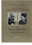 Dictionary catalog of the collection of African American literature in the Mildred F. Sawyer Library of Suffolk University by Edward Clark