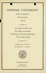 Suffolk University Academic Catalog, College of Liberal Arts, College of Journalism, and College of Business Administration, and The Pre-Legal Courses, Bulletin for Veterans of World War II (and others), 1946