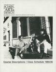 Suffolk University Academic Catalog, New England School of Art and Design (NESAD)--Course Descriptions and Class Schedules, 1994-1995 by New England School of Art and Design