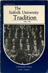 The Heritage Series: The Suffolk University Tradition, 1906-1981 by David L. Robbins